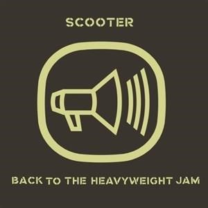 Альбом Scooter - Back to the Heavyweight Jam
