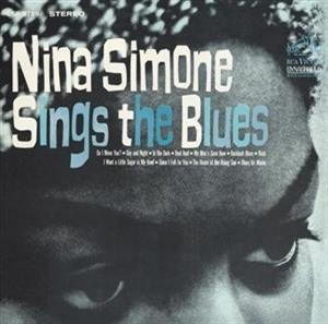 Альбом: Nina Simone - Nina Simone Sings The Blues