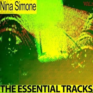 Альбом: Nina Simone - The Essential Tracks, Vol. 2