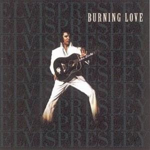Альбом: Elvis Presley - Burning Love