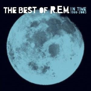 Альбом: R.E.M. - In Time: The Best Of R.E.M. 1988-2003 Rarities and B-Sides