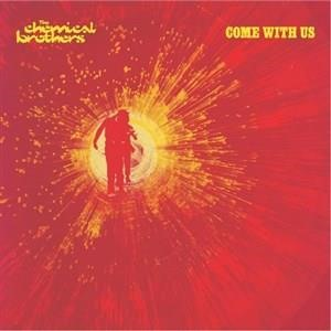 Альбом The Chemical Brothers - Come With Us