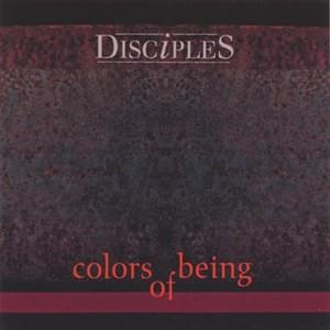 Альбом: Disciples - Colors of Being