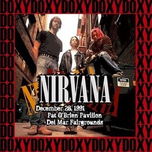 Альбом Nirvana - Pat o' Brien Pavillon, Del Mar, December 28th, 1991