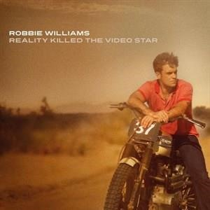 Альбом: Robbie Williams - Reality Killed The Video Star