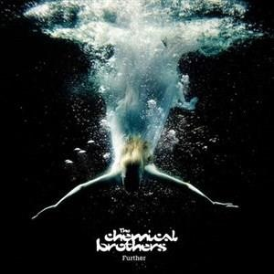 Альбом The Chemical Brothers - Further