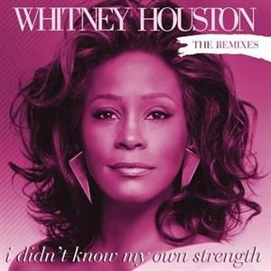 Альбом Whitney Houston - I Didn't Know My Own Strength Remixes