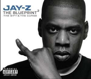 Альбом: Jay-Z - The Blueprint 2 The Gift & The Curse