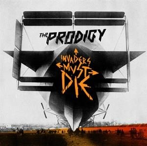 Альбом: The Prodigy - Invaders Must Die