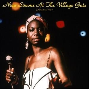 Альбом: Nina Simone - Nina Simone at the Village Gate