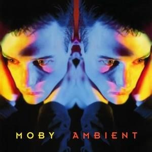 Альбом Moby - Ambient