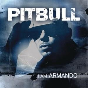 Альбом: Pit Bull - I Am Armando (Armando Reloaded)