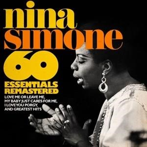 Альбом: Nina Simone - 60 Essentials Remastered