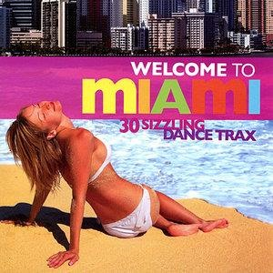 Альбом Juan Magan - Welcome to Miami : 30 Sizzling Dance Trax