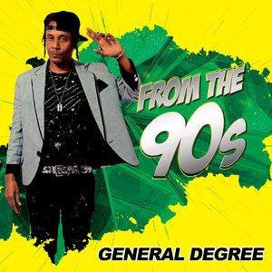 Альбом: General Degree - From the 90s