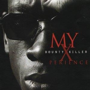 Альбом: Bounty Killer - My Xperience