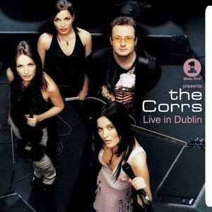 Альбом: The Corrs - VH1 Presents The Corrs Live In Dublin