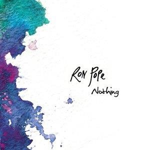 Альбом Ron Pope - Nothing