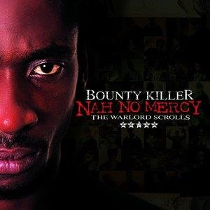 Альбом: Bounty Killer - Nah No Mercy - The Warlord Scrolls
