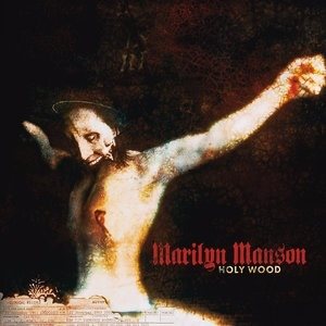 Альбом Marilyn Manson - Holy Wood