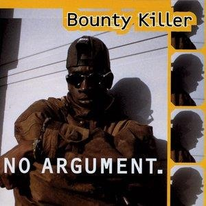 Альбом: Bounty Killer - No Argument