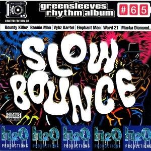 Альбом: Bounty Killer - Slow Bounce