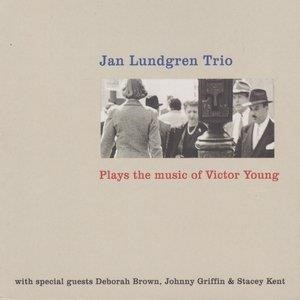 Альбом Stacey Kent - Jan Lundgren Trio Plays the Music of Victor Young
