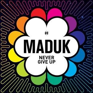 Альбом: Maduk - Never Give Up