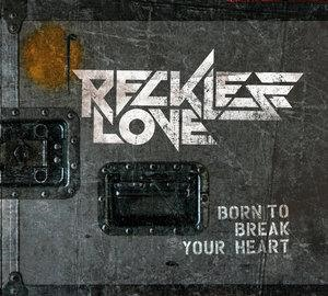 Альбом: Reckless Love - Born To Break Your Heart