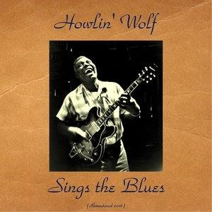 Альбом: Howlin' Wolf - Howling Wolf Sings the Blues
