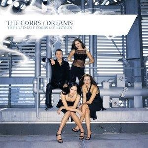 Альбом: The Corrs - Dreams - The Ultimate Corrs Collection