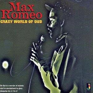 Альбом: Max Romeo - Crazy World Of Dub