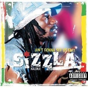Альбом: Sizzla - Ain't Gonna See Us Fall