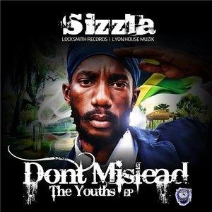 Альбом: Sizzla - Don't Mislead the Youths - EP