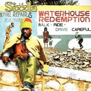 Альбом: Sizzla - Waterhouse Redemption