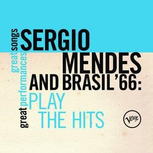 Альбом: Sergio Mendes & Brasil '66 - Plays The Hits (Great Songs/Great Perfomances)