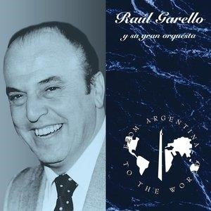 Альбом: Raul Garello - From Argentina To The World