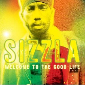 Альбом Sizzla - Welcome To The Good Life