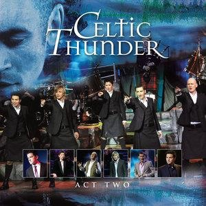 Альбом: Celtic Thunder - The Show Act Two