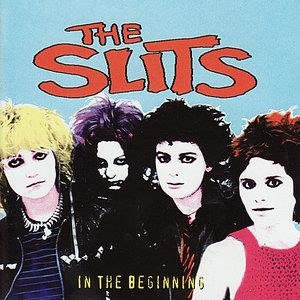 Альбом: The Slits - In The Beginning