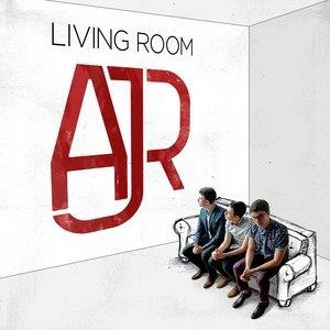 Альбом: AJR - Living Room