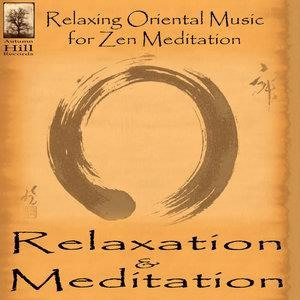 Альбом: Relaxation - Relaxing Oriental Music for Zen Meditation and Tai Chi