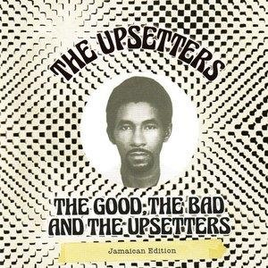 Альбом: The Upsetters - The Good, The Bad and the Upsetters