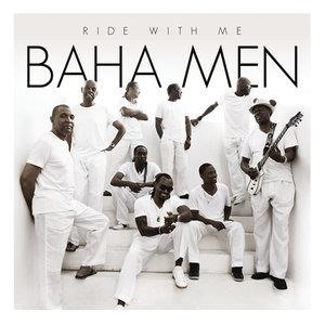 Альбом: Baha Men - Ride With Me