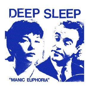 Альбом: Deep Sleep - Manic Euphoria