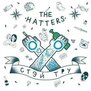Альбом: The Hatters - Stay True