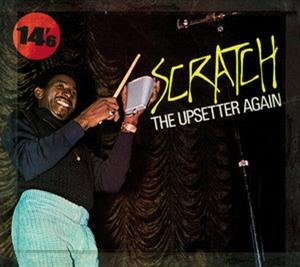 Альбом: The Upsetters - Scratch The Upsetter Again
