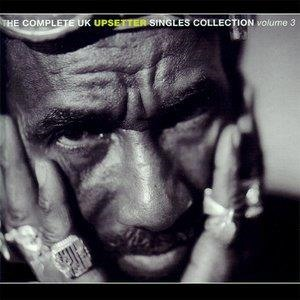 Альбом: The Upsetters - The Complete UK Upsetter Singles Collection - Vol. 3