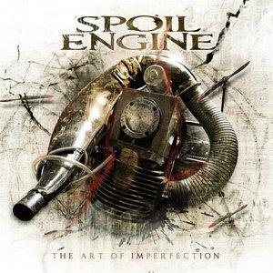 Альбом: Spoil Engine - The Art of Imperfection
