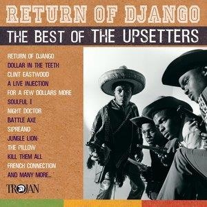 Альбом: The Upsetters - Return of Django: The Best of The Upsetters